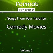Songs from Your Favorite Comedy Movies, Vol. 2 (Format Presents) de Various Artists