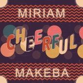 Cheerful de Miriam Makeba