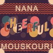 Cheerful von Nana Mouskouri