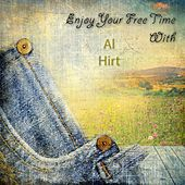 Enjoy Your Free Time With by Al Hirt