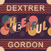 Cheerful von Dexter Gordon