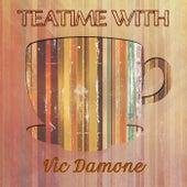 Teatime With von Vic Damone