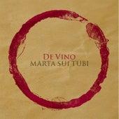 De vino di Marta Sui Tubi