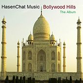 Bollywood Hills: The Album by Hasenchat Music