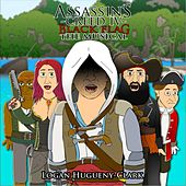 Assassin's Creed 4 Black Flag the Musical by Logan Hugueny-Clark