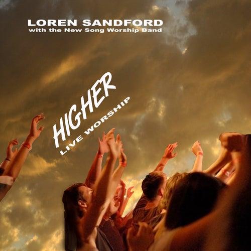 Higher (Live Worship) by Loren Sandford
