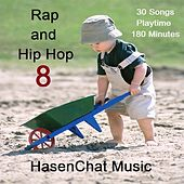 Rap and Hip Hop (Episode Eight) by Hasenchat Music