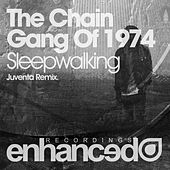 Sleepwalking (Juventa Radio Edit) by The Chain Gang Of 1974