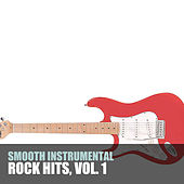 Smooth Instrumental Rock Hits, Vol. 1 de Various Artists