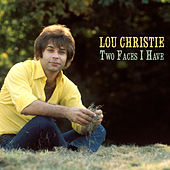 Two Faces I Have by Lou Christie
