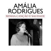 Minha Canção É Saudade de Amalia Rodrigues