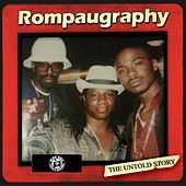 Rompaugraphy, The Untold Story by J-Diggs