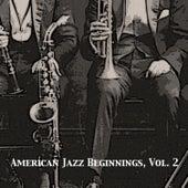 American Jazz Beginnings, Vol. 2 de Various Artists