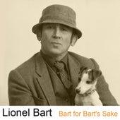 Bart for Bart's Sake by Lionel Bart