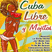 Cuba Libre y Mojitos de Various Artists