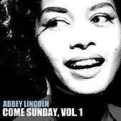 Come Sunday, Vol. 1 de Abbey Lincoln