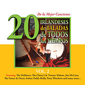 20 de la Mejor CancionesIrlandeses de Baladas de Todos los Tiempos, Vol. 2 by Various Artists