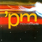 PM House Music fra Various Artists