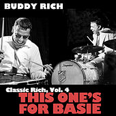 Classic Rich, Vol. 4: This Ones for Basie de Buddy Rich