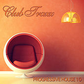 Club Traxx - Progressive House 10 by Various Artists