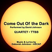 Come Out of the Dark-Quartet by David Johnson