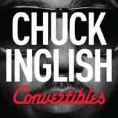 Convertibles by Chuck Inglish
