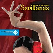 Sevillanas para siempre de Various Artists
