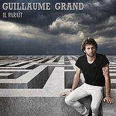 Il paraît de Guillaume Grand