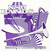Nsu Bands 2002: Marching and Concert Highlights, Vol. 1 de Jeffrey C. Mathews