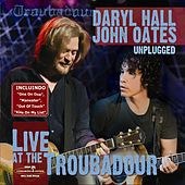 Live At the Troubadour (Unplugged) de Hall & Oates