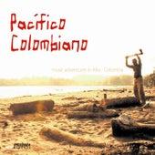 Pacifico Colombiano de Various Artists