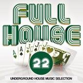 Full House, Vol. 22 von Various Artists