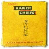 Education, Education, Education & War by Kaiser Chiefs