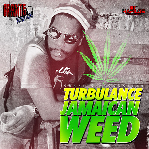 Jamaican Weed - Single by Turbulence