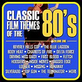 Classic Film Themes from the 80's, Vol. 1 by Various Artists