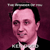 The Wonder of You by Ken Dodd