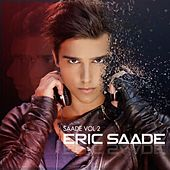 Saade, Vol. 2 by Eric Saade