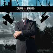 Fuel. Transit. Sleep. EP by Crime In Stereo