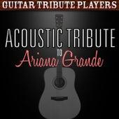 Acoustic Tribute to Ariana Grande de Guitar Tribute Players