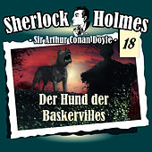 Die Originale - Fall 18: Der Hund der Baskervilles by Sherlock Holmes