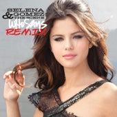 Who Says (Remix) by Selena Gomez