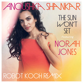 The Sun Won't Set de Anoushka Shankar