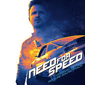 Need For Speed - Original Motion Picture Soundtrack von Various Artists