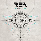 Can't Say No by Rea Garvey