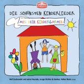 Die schönsten Kinderlieder - Aus dem Kindergarten von Various Artists