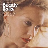Closer by Beady Belle