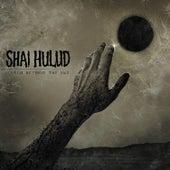 Reach Beyond the Sun by Shai Hulud