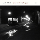 L'Imparfait Des Langues by Louis Sclavis