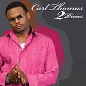 2 Pieces by Carl Thomas