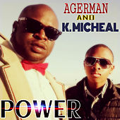 Power (feat. K. Micheal) von Agerman (of 3xkrazy)